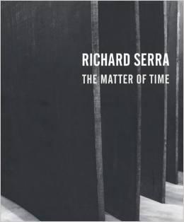 RICHARD SERRA: THE MATTER OF TIME - SIGNED