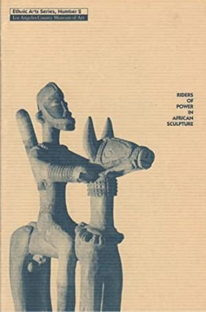 RIDERS OF POWER IN AFRICAN SCULPTURE: THE COUPLE IN AFRICAN SCULPTURE (ETHNIC ARTS SERIES, NUMBER 2)