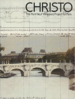 CHRISTO: THE PONT NEUF WRAPPED PROJECT FOR PARIS - SIGNED BY THE ARTIST