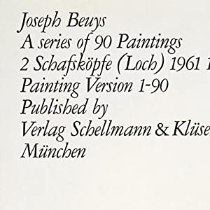 JOSEPH BEUYS: A SERIES OF 90 PAINTINGS (2 SCHAFSKOPFE (LOCH) 1961-1975 PAINTING VERSION 1-90) - L...
