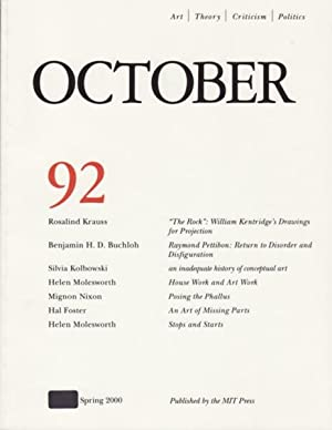 OCTOBER 92: ART/ THEORY/ CRITICISM/ POLITICS - SPRING 2000