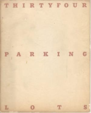 THIRTYFOUR PARKING LOTS IN LOS ANGELES - A SPECTACULAR SIGNED ASSOCIATION COPY FROM ED RUSCHA TO ...