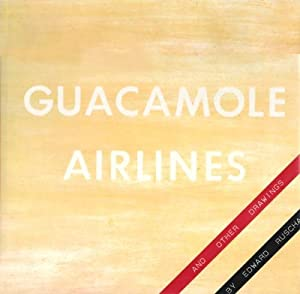 GUACAMOLE AIRLINES AND OTHER DRAWINGS BY EDWARD RUSCHA - SIGNED BY THE ARTIST
