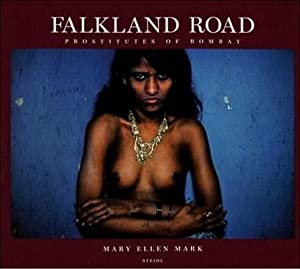 FALKLAND ROAD: PROSTITUTES OF BOMBAY - SIGNED BY MARY ELLEN MARK
