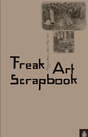 FREAK ART SCRAPBOOK: CHICAGO'S ARMORY SHOW IN PRINT, 1913