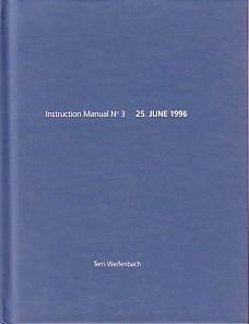 TERRI WEIFENBACH: INSTRUCTION MANUAL NO 3: 25. JUNE 1996 (NAZRAELI PRESS ONE PICTURE BOOK NO. 4) ...