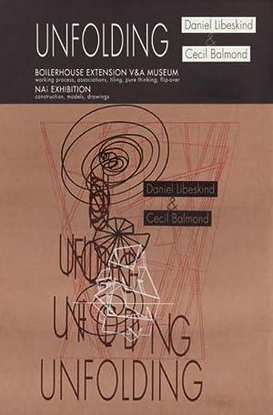 DANIEL LIBESKIND & CECIL BALMOND: UNFOLDING (BOILERHOUSE: LIBESKIND, DANIEL) (BALMOND,