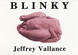 BLINKY THE FRIENDLY HEN. BY JEFFREY VALLANCE