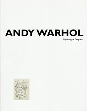 ANDY WARHOL: PHYSIOLOGICAL DIAGRAMS