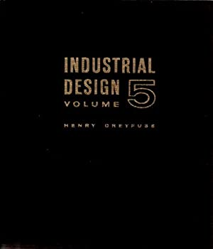 INDUSTRIAL DESIGN VOLUME 5: HENRY DREYFUSS