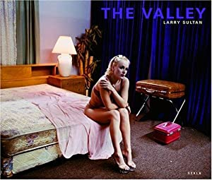 LARRY SULTAN: THE VALLEY - SIGNED AND DATED BY THE PHOTOGRAPHER