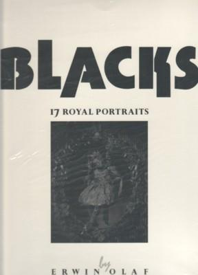 BLACKS: 17 ROYAL PORTRAITS BY ERWIN OLAF: OLAF, ERWIN). Olaf,