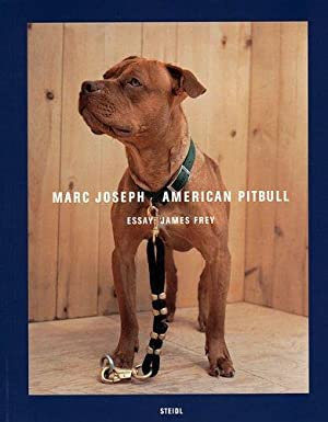 AMERICAN PITBULL: PHOTOGRAPHS BY MARC JOSEPH - SIGNED AND DATED BY THE PHOTOGRAPHER