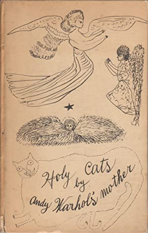HOLY CATS BY ANDY WARHOL'S MOTHER: WARHOL, ANDY). Warhola,