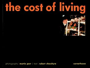 THE COST OF LIVING - SIGNED BY MARTIN PARR