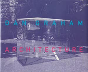 DAN GRAHAM: ARCHITECTURE - SIGNED BY THE ARTIST