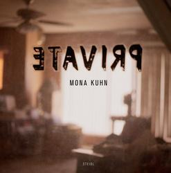 MONA KUHN: PRIVATE - DELUXE EDITION LIMITED TO ONE HUNDRED COPIES SIGNED BY THE PHOTOGRAPHER WITH...