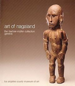 ART OF NAGALAND: THE BARBIER-MULLER COLLECTION, GENEVA