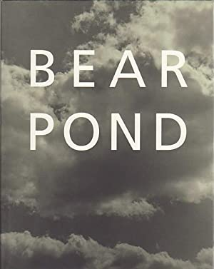 BEAR POND BY BRUCE WEBER - SIGNED PRESENTATION COPY FROM THE PHOTOGRAPHER