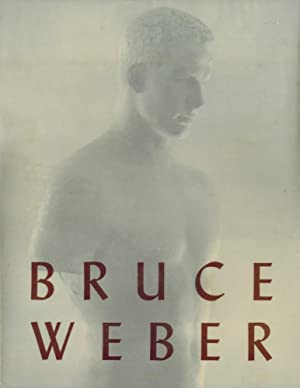 BRUCE WEBER - SIGNED PRESENTATION COPY FROM THE PHOTOGRAPHER