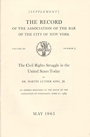 THE CIVIL RIGHTS STRUGGLE IN THE UNITED STATES TODAY BY DR. MARTIN LUTHER KING, JR. - AN ADDRESS ...