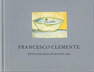 FRANCESCO CLEMENTE: FIFTY ONE DAYS ON MOUNT ABU - DELUXE SLIPCASED EDITION WITH A SIGNED LITHOGRAPH