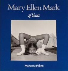 MARY ELLEN MARK: 25 YEARS - SIGNED BY THE PHOTOGRAPHER
