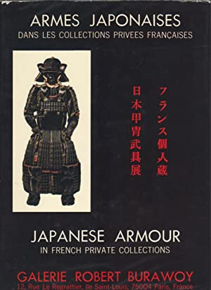 ARMES JAPONAISES DANS LES COLLECTIONS PRIVEES FRANCAISES / JAPANESE ARMOUR IN FRENCH PRIVATE COLL...