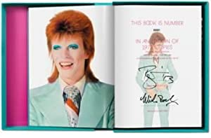MICK ROCK: THE RISE OF DAVID BOWIE, 1972-1973 - DELUXE ART EDITION NUMBERED AND SIGNED BY DAVID B...