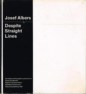 JOSEF ALBERS: DESPITE STRAIGHT LINES - SIGNED: ALBERS, JOSEF). Boucher,