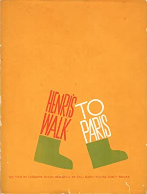 HENRI'S WALK TO PARIS BY LEONORE KLEIN / DESIGNED BY SAUL BASS