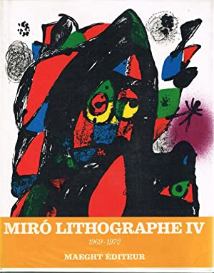 JOAN MIRO: LITHOGRAPHE IV - 1969-1972 - WITH SIX ORIGINAL LITHOGRAPHS