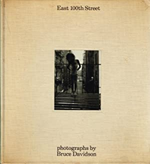 EAST 100TH STREET: BRUCE DAVIDSON - SIGNED BY THE PHOTOGRAPHER