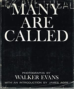 MANY ARE CALLED: PHOTOGRAPHS BY WALKER EVANS: EVANS, WALKER). Evans,