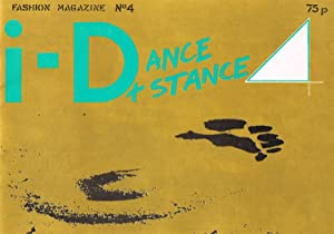 I-D FASHION MAGAZINE NO. 4: DANCE + STANCE