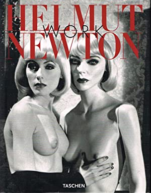 HELMUT NEWTON: WORK - SIGNED BY THE PHOTOGRAPHER