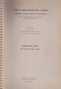AFRICA BIBLIOGRAPHY SERIES: ETHNOGRAPHY, SOCIOLOGY, LINGUISTICS AND RELATED SUBJECTS (BASED ON TH...