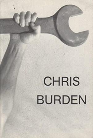 CHRIS BURDEN (ON THE OCCASION OF THE EXHIBITION LAX)
