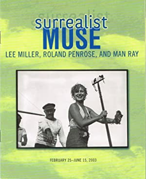 SURREALIST MUSE: LEE MILLER, ROLAND PENROSE, AND: MAN RAY) (PENROSE,