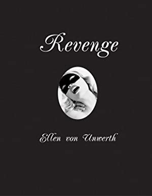 REVENGE BY ELLEN VON UNWERTH - DELUXE SIGNED AND NUMBERED BOXED EDITION WITH A SIGNED BLACK AND W...