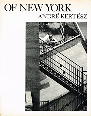 ANDRE KERTESZ: OF NEW YORK. - SIGNED PRESENTATION COPY FROM THE PHOTOGRAPHER