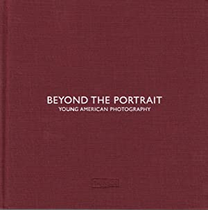 BEYOND THE PORTRAIT: YOUNG AMERICAN PHOTOGRAPHY - SIGNED BY ALEC SOTH AND JONA FRANK