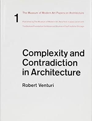 COMPLEXITY AND CONTRADICTION IN ARCHITECTURE - A SPECTACULAR SIGNED ASSOCIATION COPY FROM ROBERT ...
