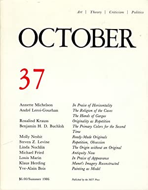 OCTOBER 37: ART/ THEORY/ CRITICISM/ POLITICS - SUMMER 1986