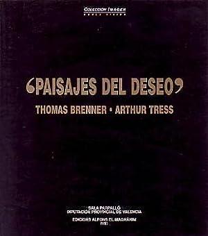 PAISAJES DEL DESEO: THOMAS BRENNER - ARTHUR TRESS: COLLECION IMAGEN (DOBLE VISION) - SIGNED BY ...