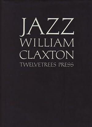 WILLIAM CLAXTON: JAZZ - SIGNED BY THE: CLAXTON, WILLIAM). Claxton,
