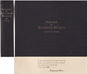 INDIANS OF SOUTHERN MEXICO: AN ETHNOGRAPHIC ALBUM