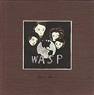 WASP: A PLAY IN ONE ACT BY STEVE MARTIN ILLUSTRATED BY MARTIN MULL - SIGNED BY THE ARTIST