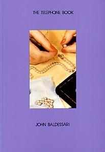 THE TELEPHONE BOOK (WITH PEARLS): JOHN BALDESSARI 1988 - SIGNED PRESENTATION COPY FROM THE ARTIST