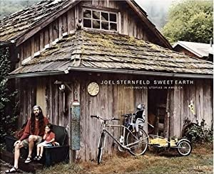 SWEET EARTH: EXPERIMENTAL UTOPIAS IN AMERICA - SIGNED BY JOEL STERNFELD